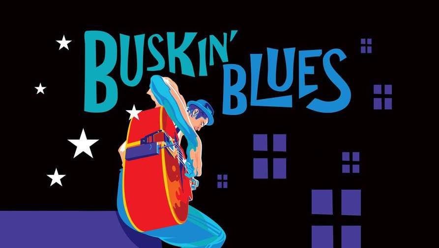 Buskin' Blues - The Soundtrack of a City Has Many Stories